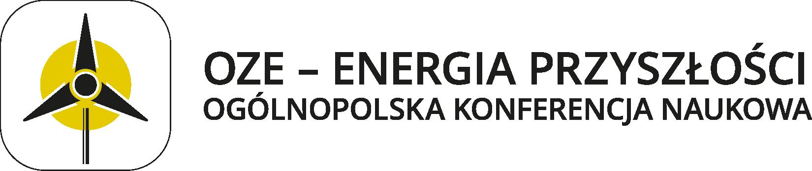 """Ogólnopolska Konferencja Naukowa """"OZE – Energia przyszłości"""""""